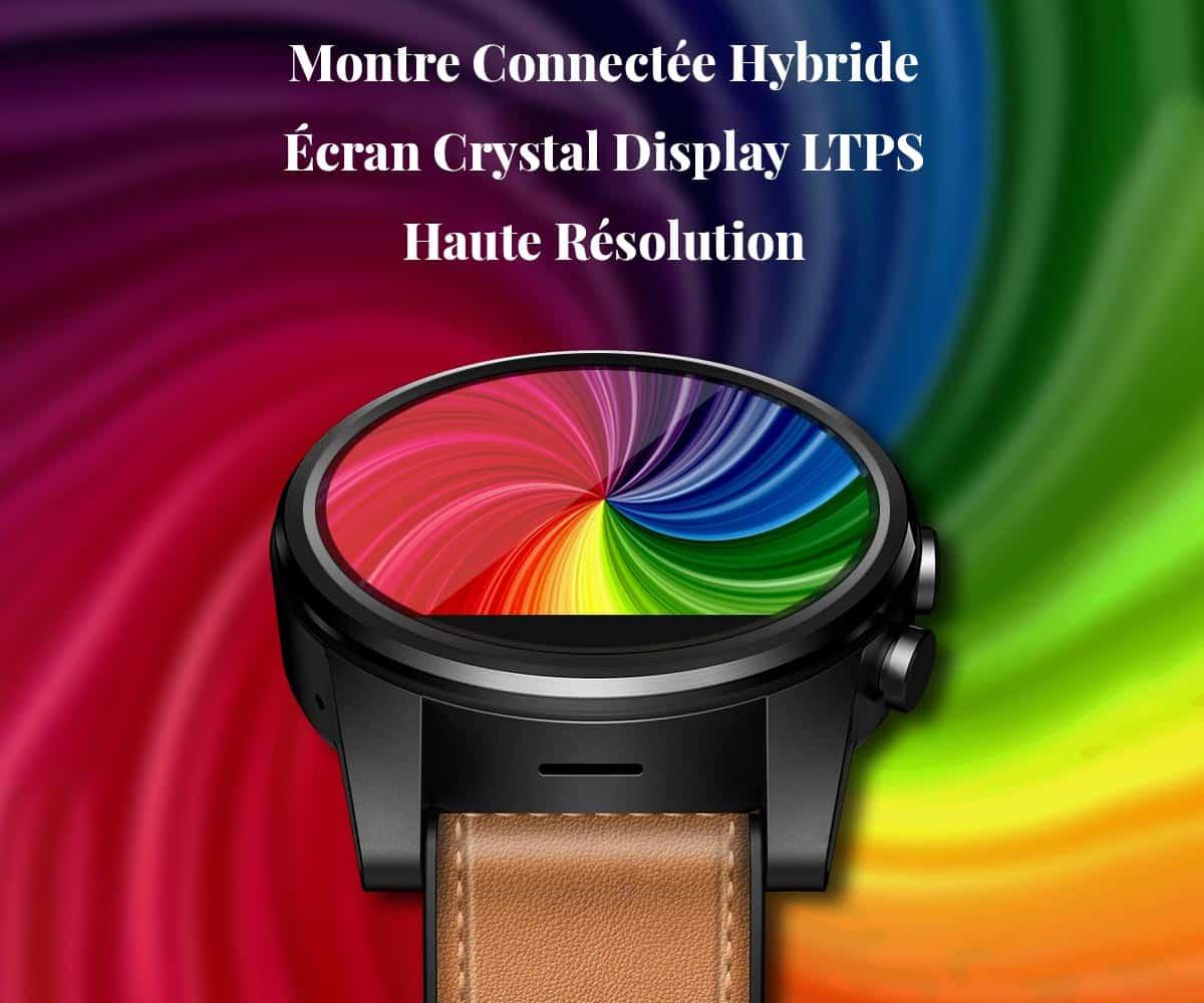 Montre connectée hybride écran crystal LTPS